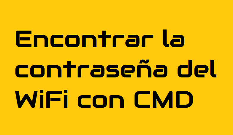Encontrar la contraseña del WiFi con CMD