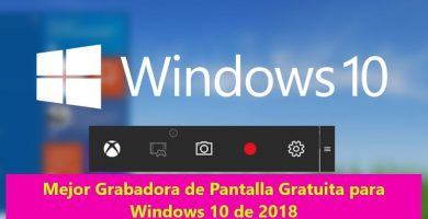 Mejor grabador de pantalla gratis para Windows 10