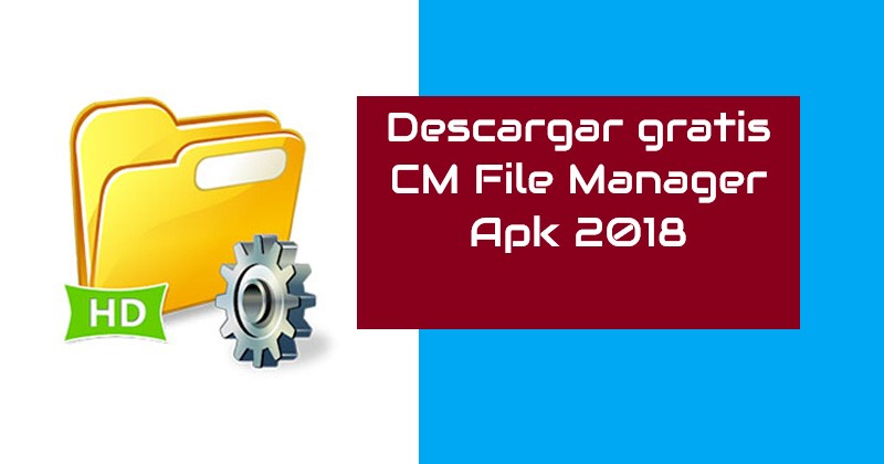 Descargar CM File Manager