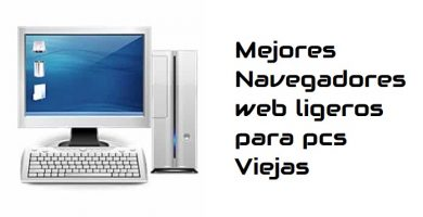 ▷ Navegadores Ligeros para PC Windows viejas y lentas 🦊