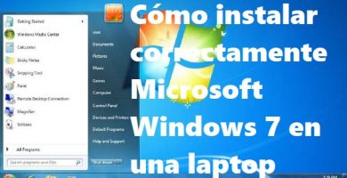 ▷ Cómo instalar correctamente Microsoft Windows 7 en una laptop 🧡