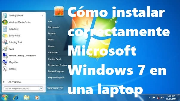 Cómo instalar correctamente Microsoft Windows 7 en una laptop